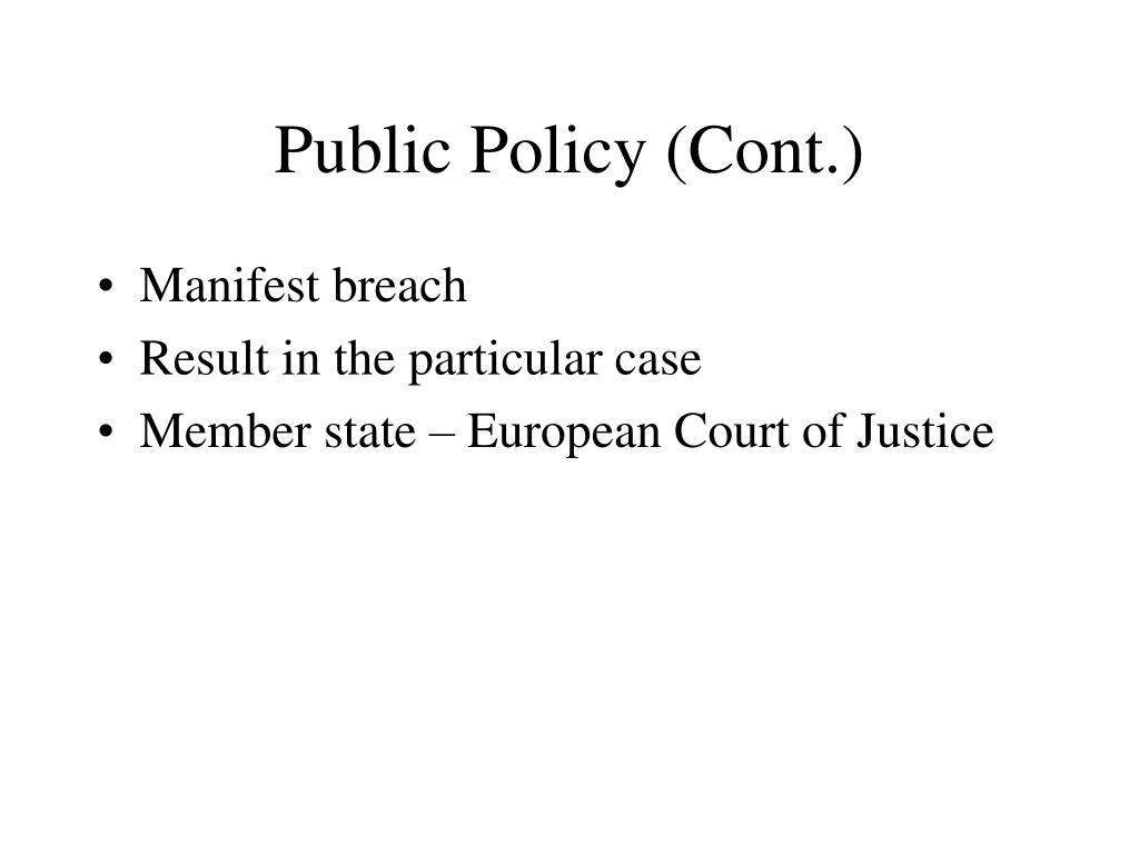 Public Policy (Cont.)