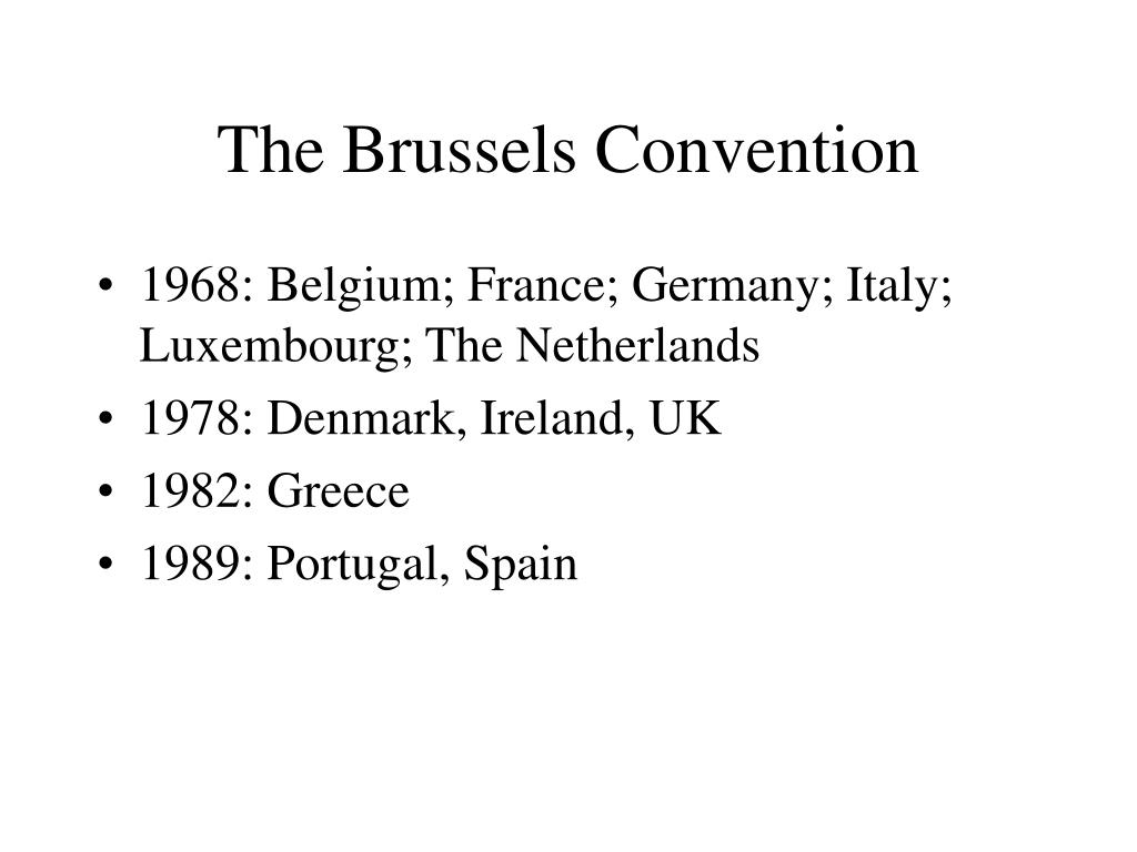 The Brussels Convention