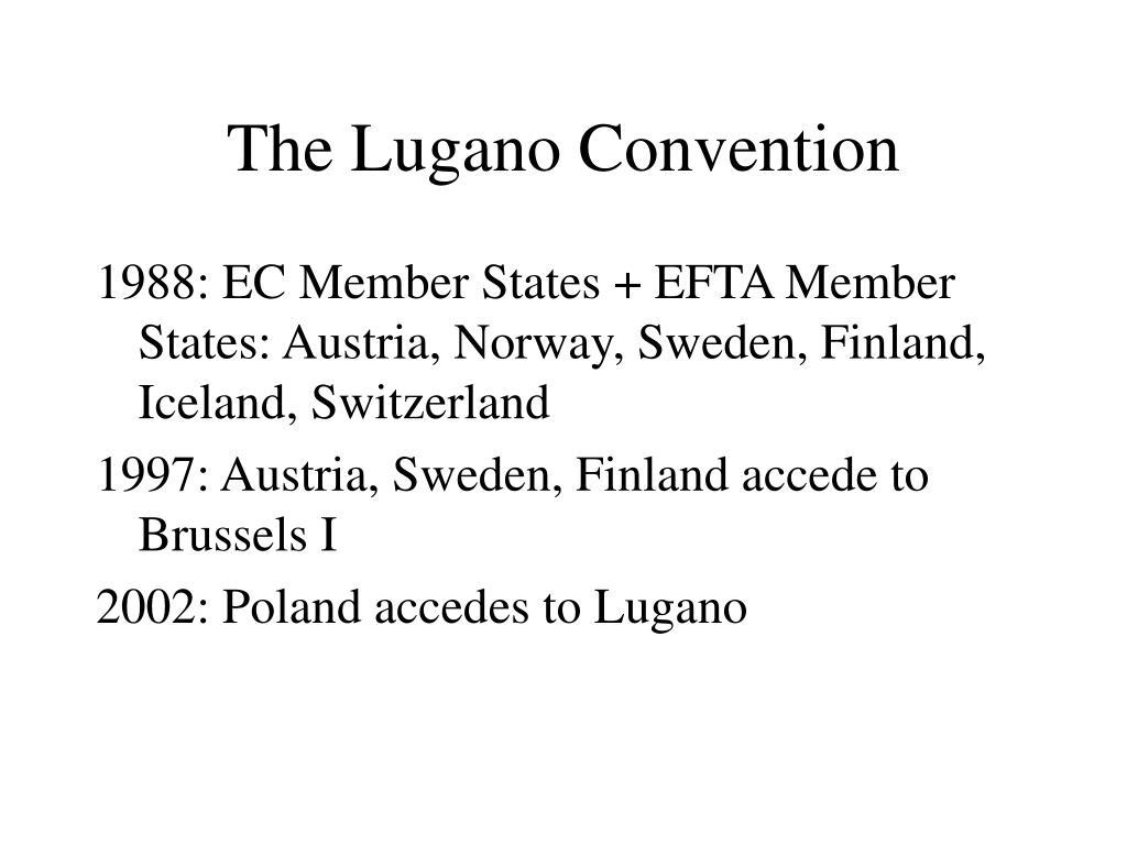 The Lugano Convention