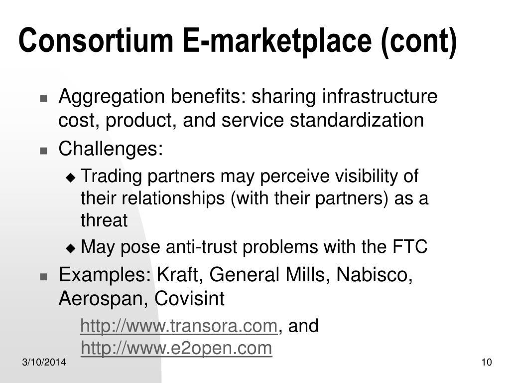 Consortium E-marketplace (cont)