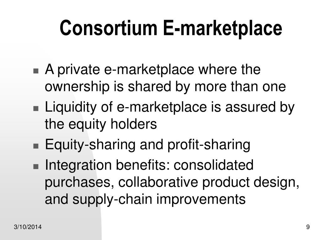 Consortium E-marketplace
