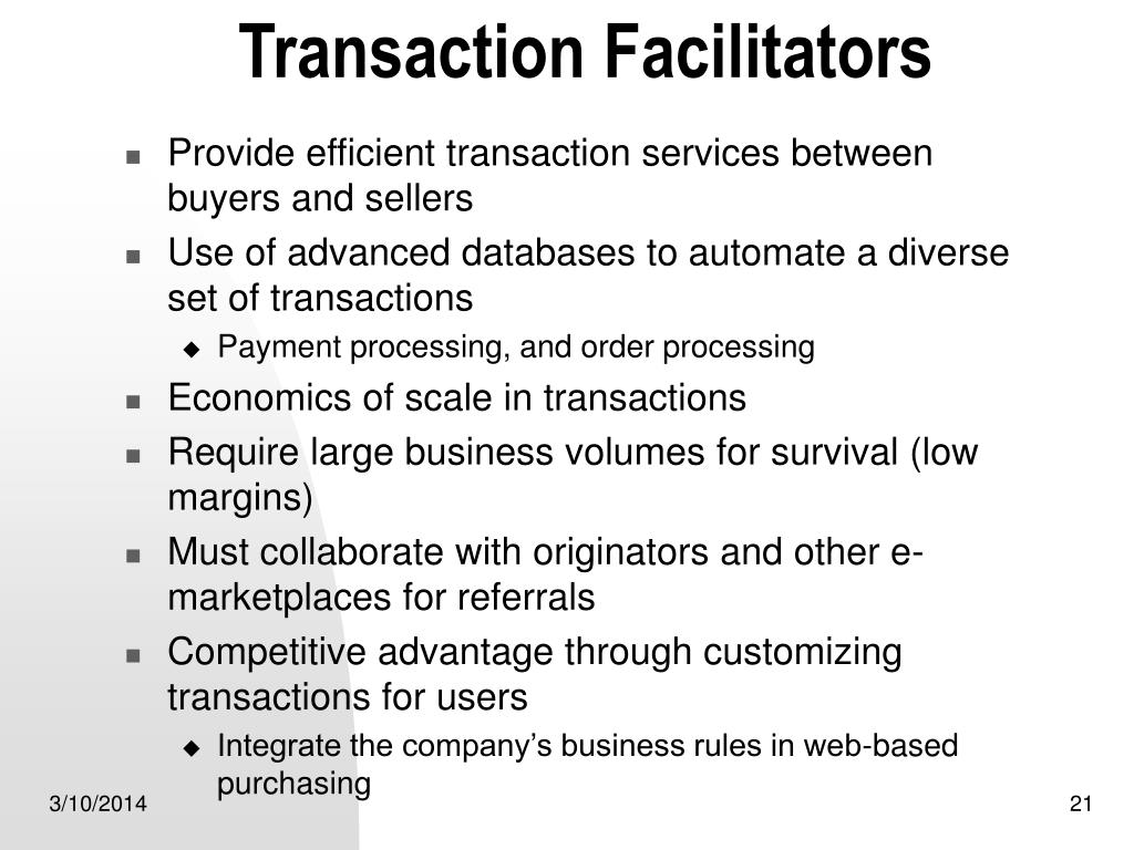 Transaction Facilitators
