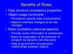 benefits of roles