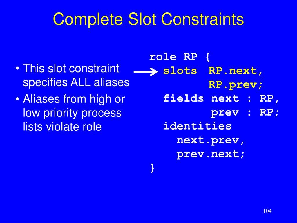 Complete Slot Constraints