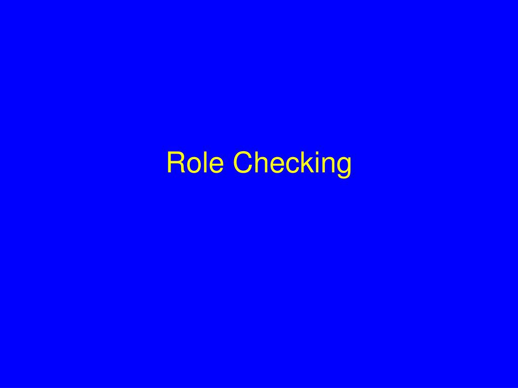 Role Checking