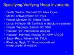 specifying verifying heap invariants