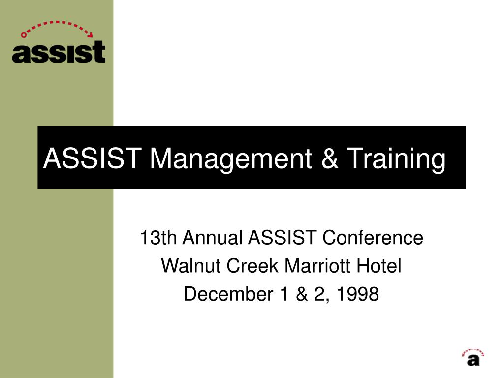 ASSIST Management & Training
