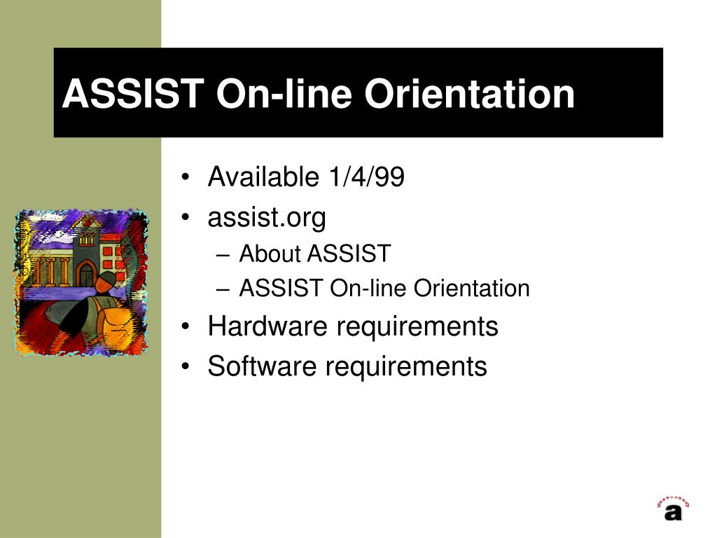 ASSIST On-line Orientation