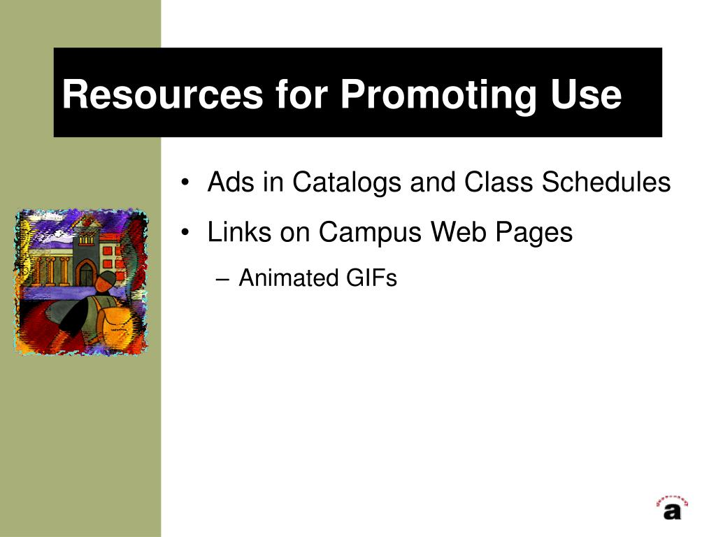 Resources for Promoting Use