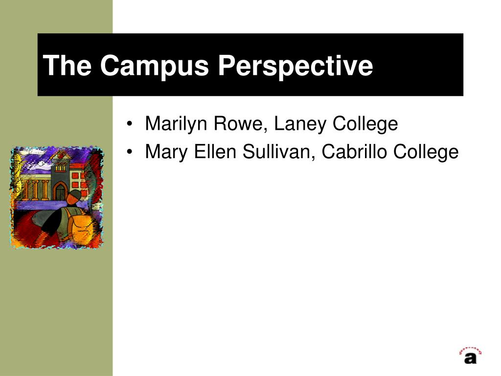 The Campus Perspective