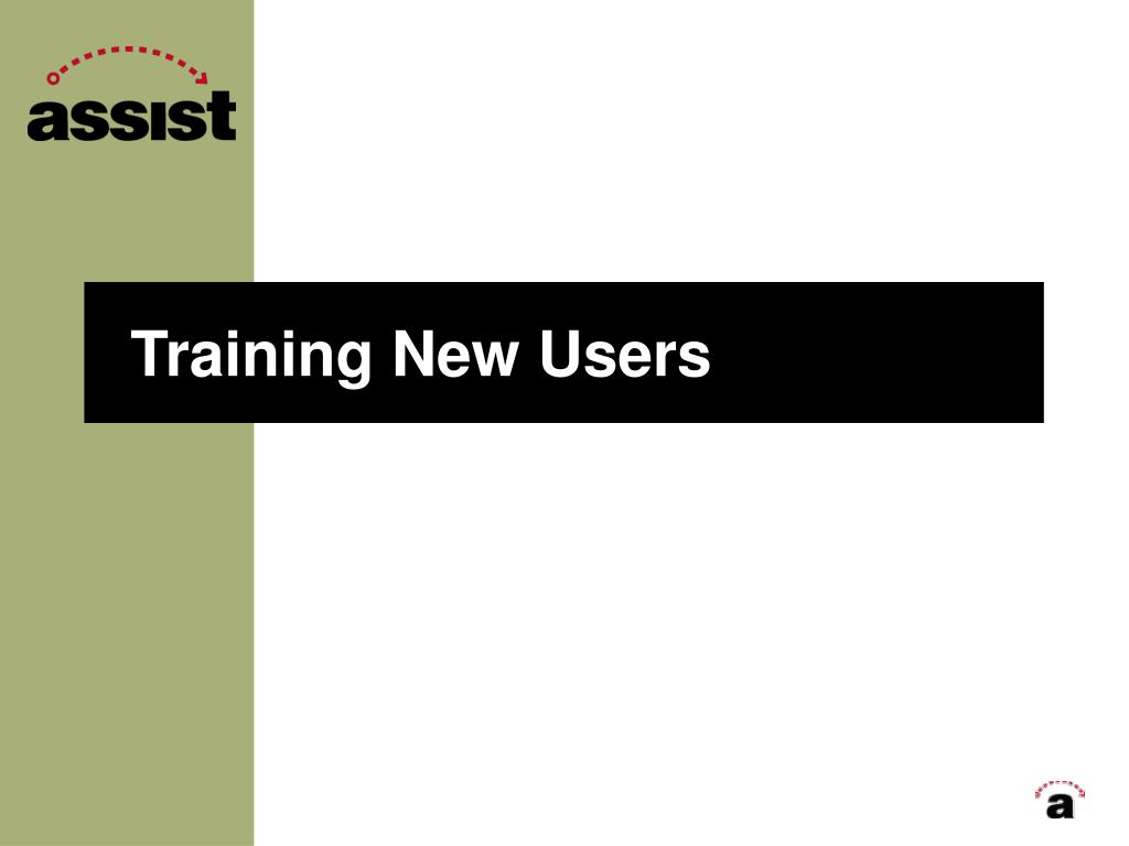 Training New Users