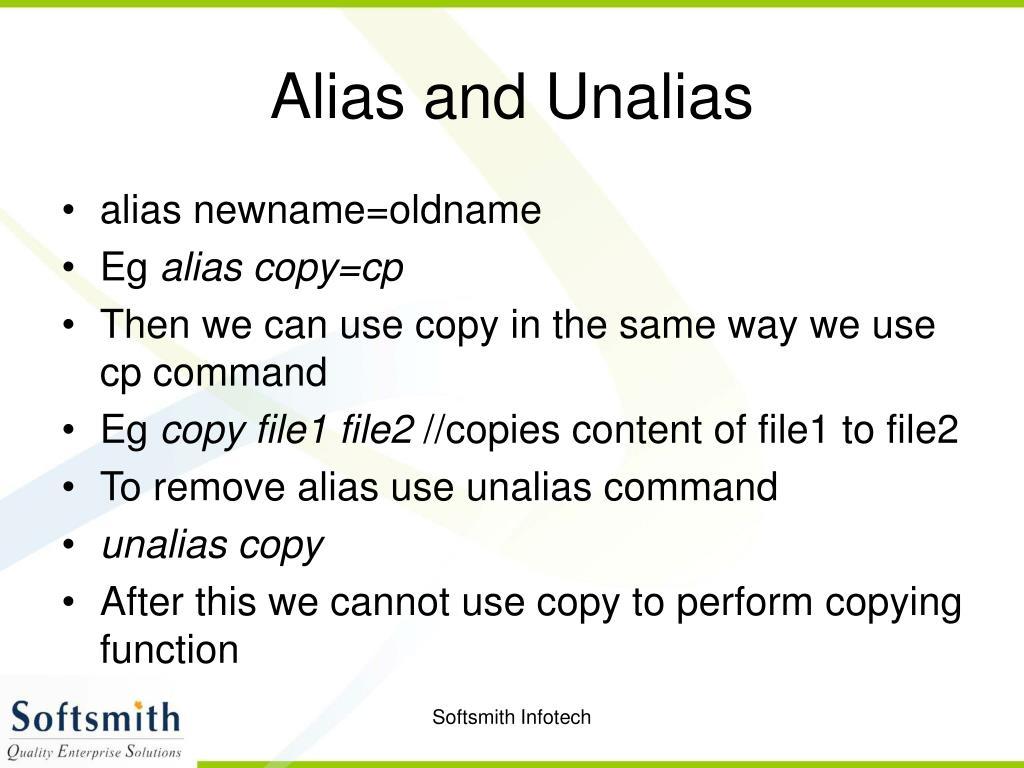 Alias and Unalias