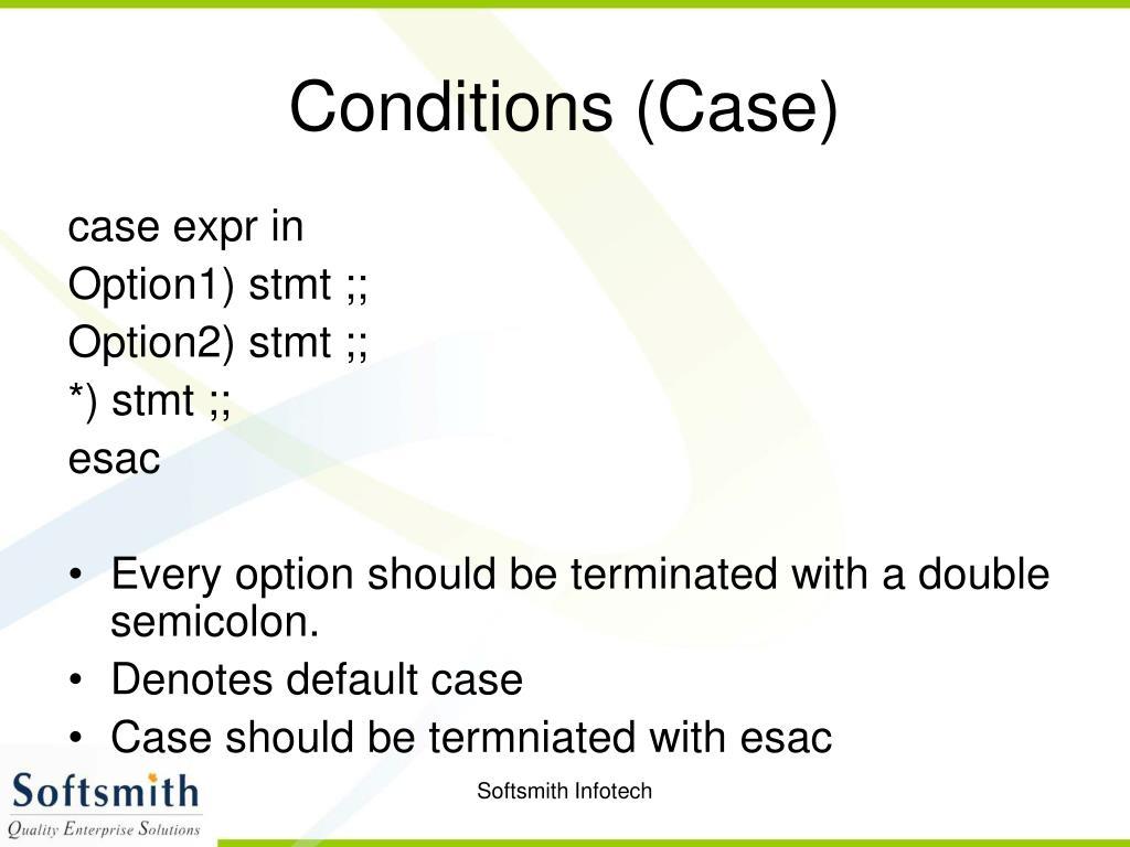 Conditions (Case)
