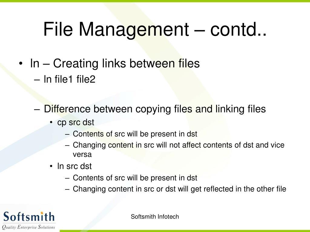 File Management – contd..