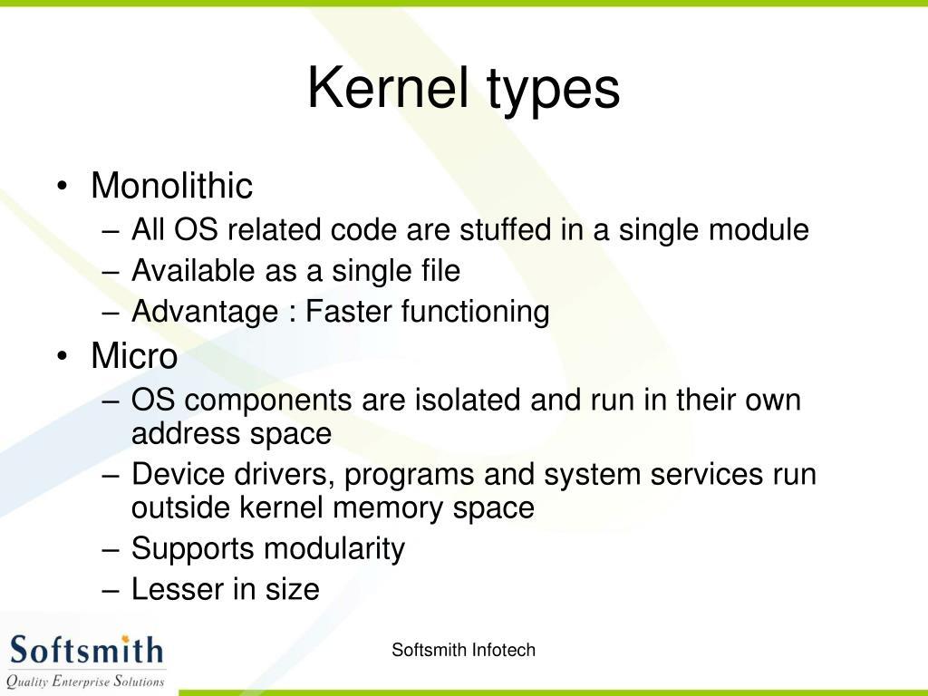 Kernel types