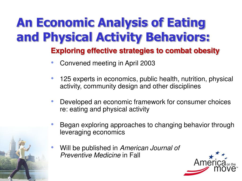 An Economic Analysis of Eating and Physical Activity Behaviors: