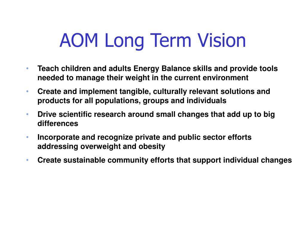 AOM Long Term Vision