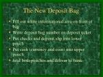 the new deposit bag