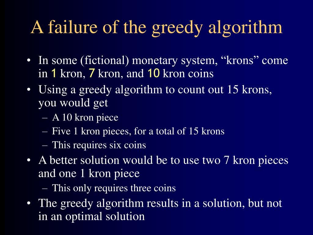 A failure of the greedy algorithm