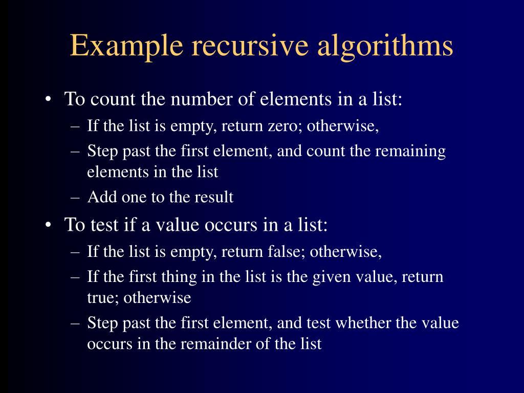 Example recursive algorithms