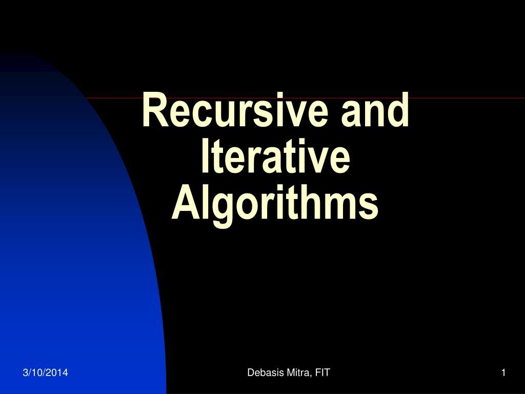 Recursive and Iterative Algorithms