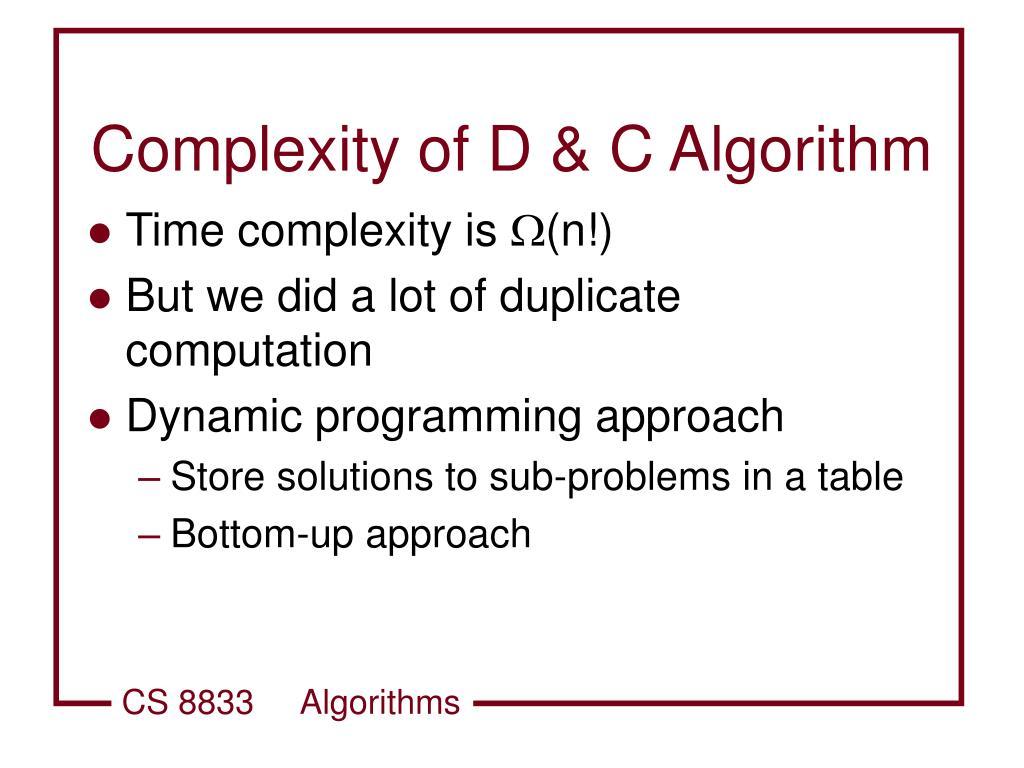 Complexity of D & C Algorithm