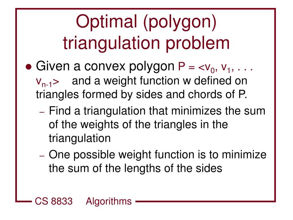 Optimal (polygon) triangulation problem