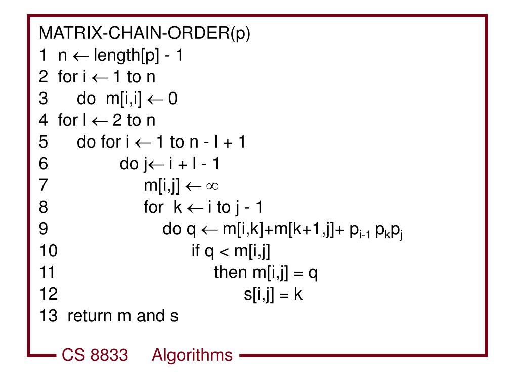 MATRIX-CHAIN-ORDER(p)