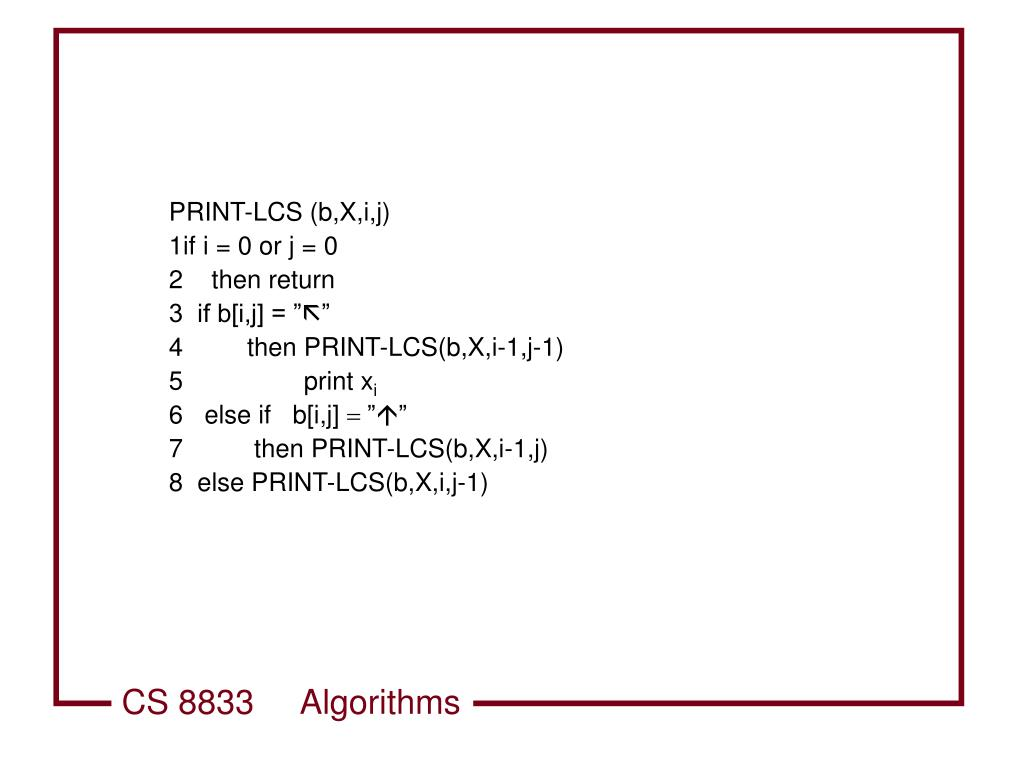 PRINT-LCS (b,X,i,j)