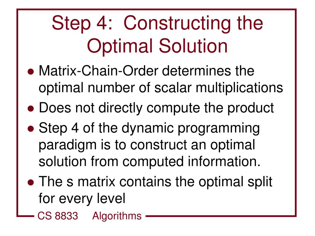 Step 4:  Constructing the Optimal Solution
