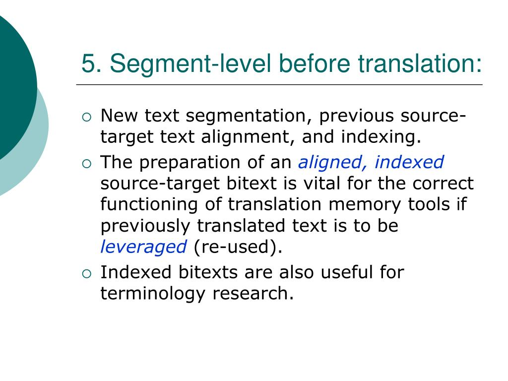 5. Segment-level before translation: