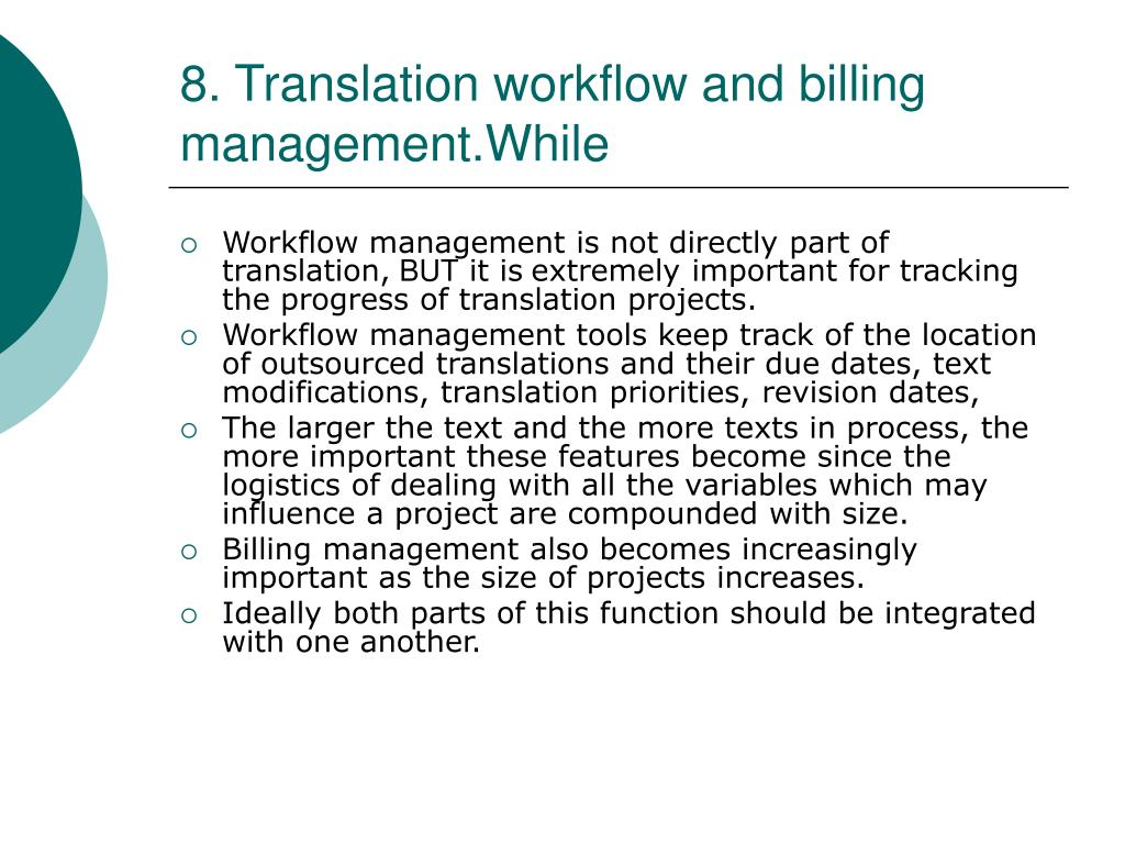 8. Translation workflow and billing management.While