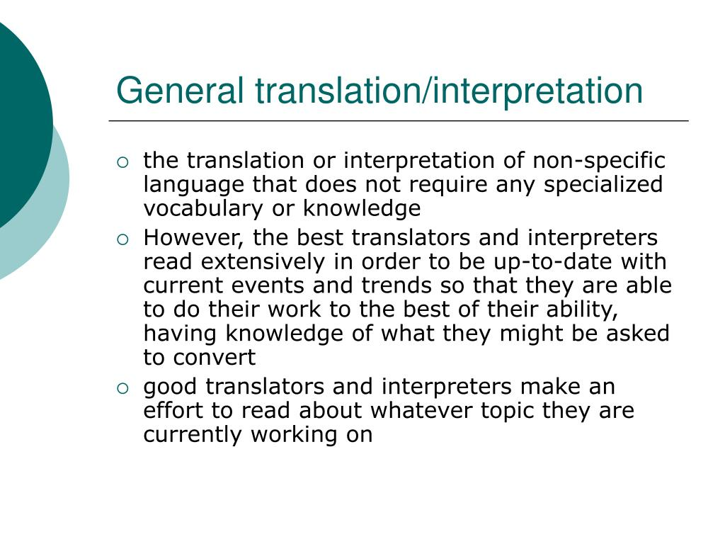 General translation/interpretation
