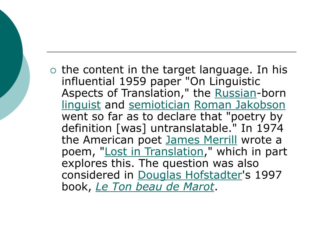 """the content in the target language. In his influential 1959 paper """"On Linguistic Aspects of Translation,"""" the"""