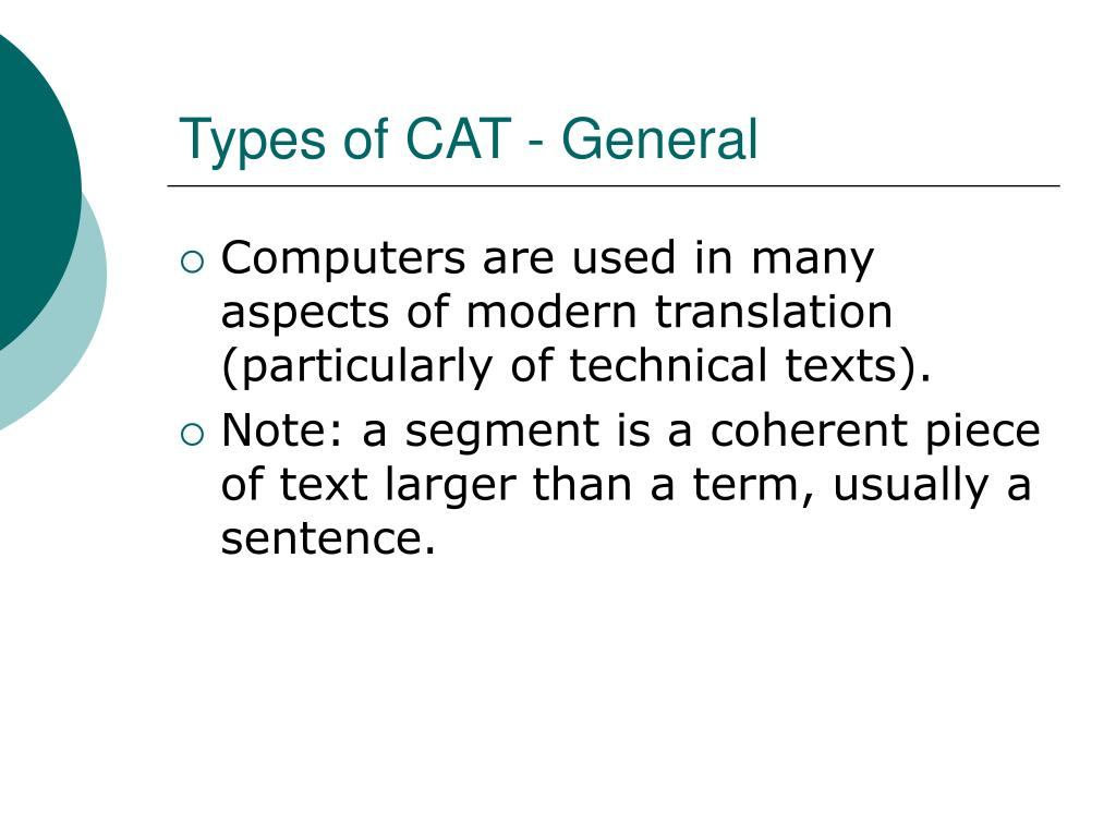 Types of CAT - General