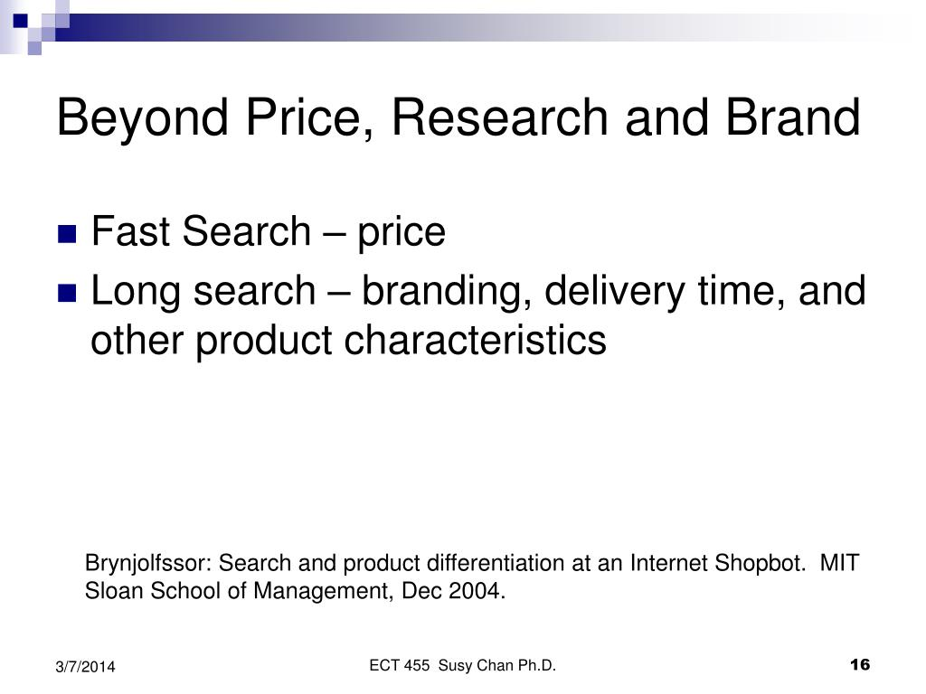 Beyond Price, Research and Brand