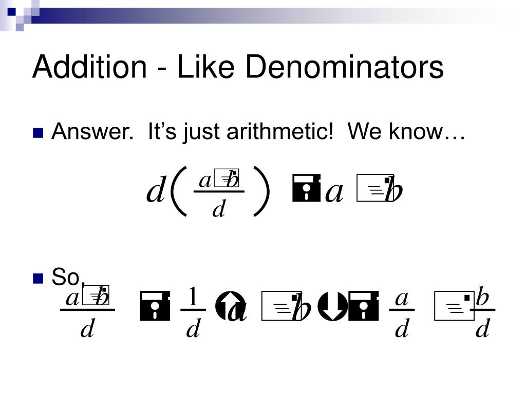 Addition - Like Denominators