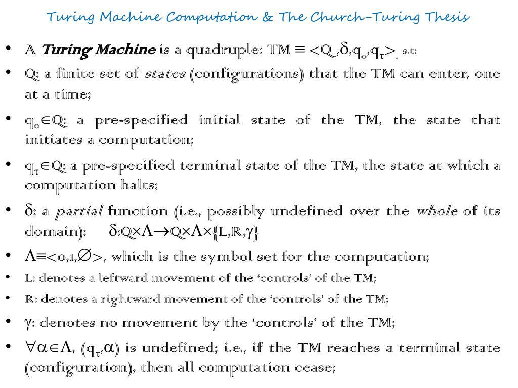 Turing Machine Computation & The Church-Turing Thesis