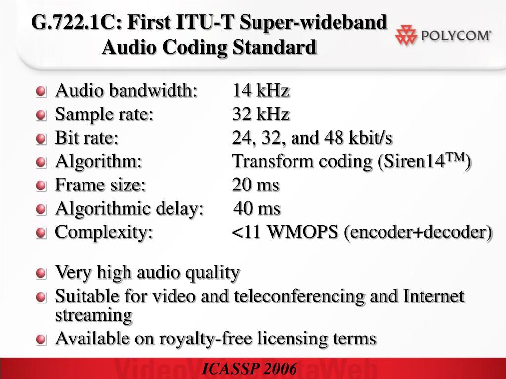 G.722.1C: First ITU-T Super-wideband Audio Coding Standard