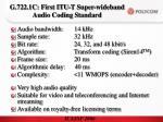 g 722 1c first itu t super wideband audio coding standard