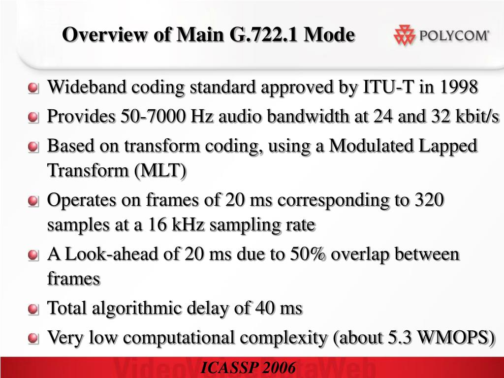 Overview of Main G.722.1 Mode