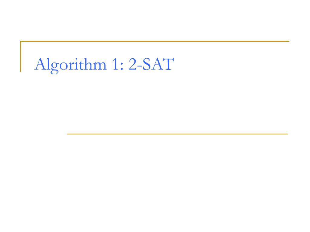 Algorithm 1: 2-SAT