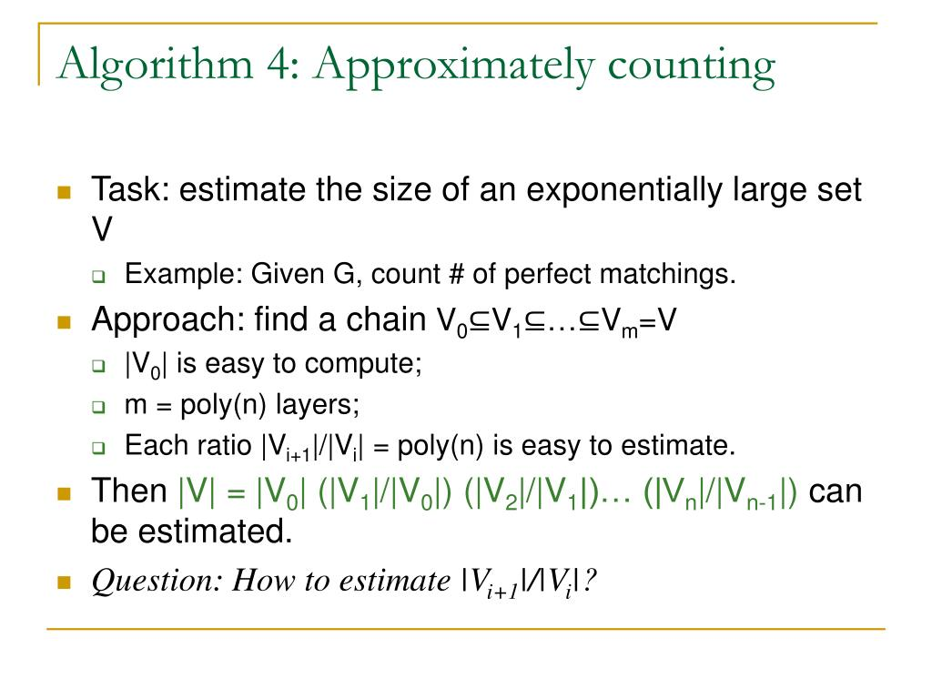 Algorithm 4: Approximately counting