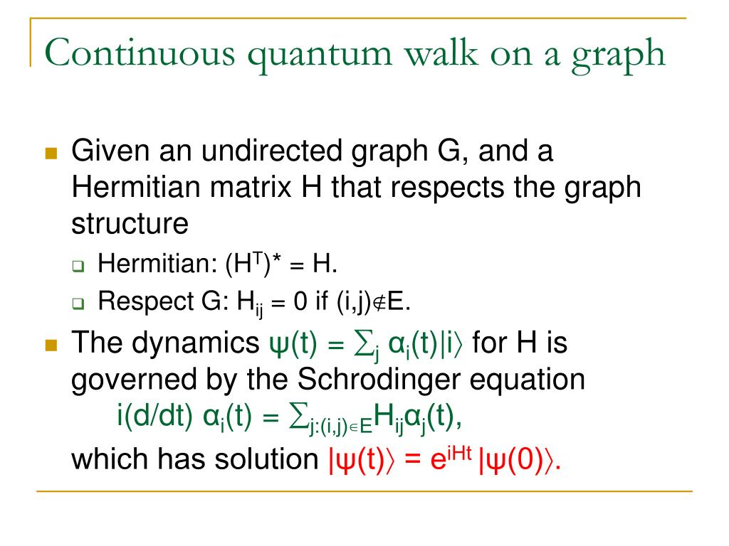 Continuous quantum walk on a graph