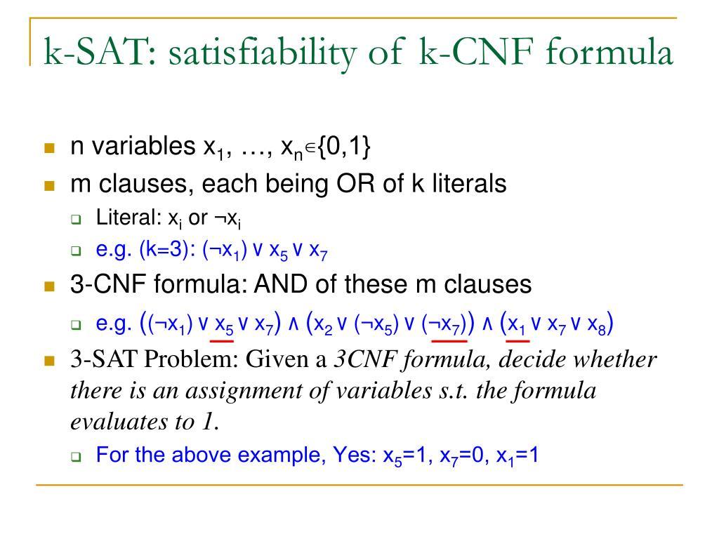 k-SAT: satisfiability of k-CNF formula