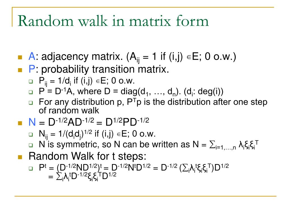 Random walk in matrix form