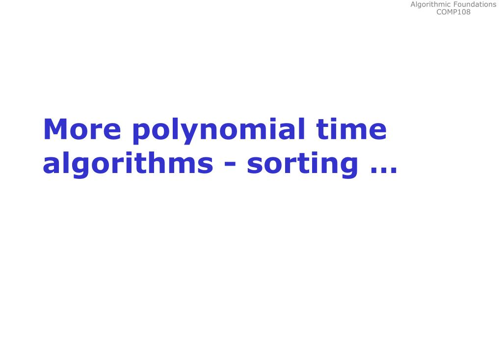 More polynomial time algorithms - sorting …