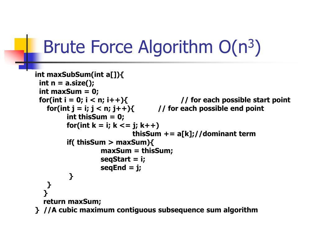 Brute Force Algorithm O(n