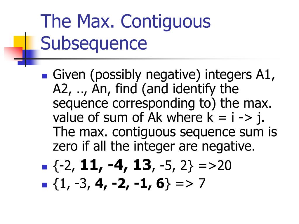 The Max. Contiguous Subsequence