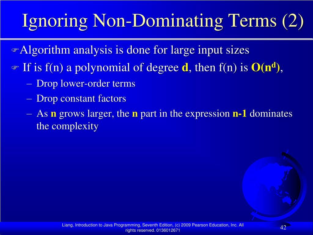 Ignoring Non-Dominating Terms (2)
